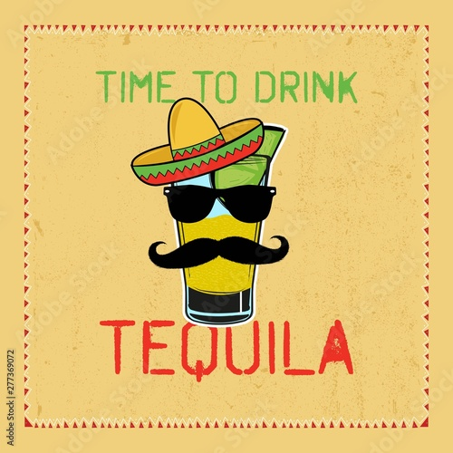 tequila mexican funny character liquor poster beverage drink party time Fototapeta