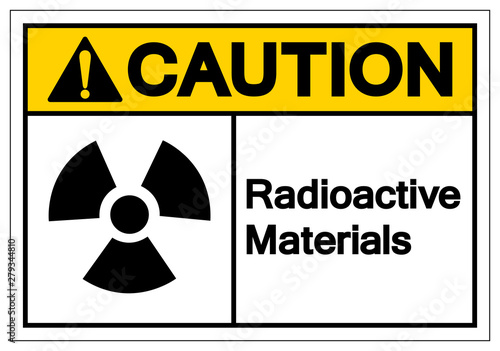Carta da parati Caution Radioactive Materials Symbol Sign, Vector Illustration, Isolate On White Background Label