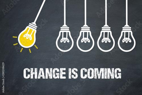 Fotografia Change is coming