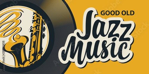 Stampa su Tela Vector poster or banner with calligraphic inscription Jazz music with vinyl reco