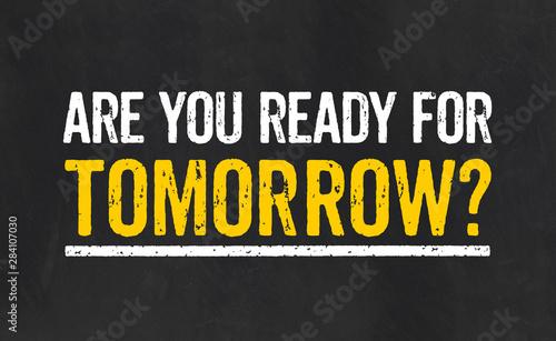 Slika na platnu Blackboard with the text Are you ready for tomorrow
