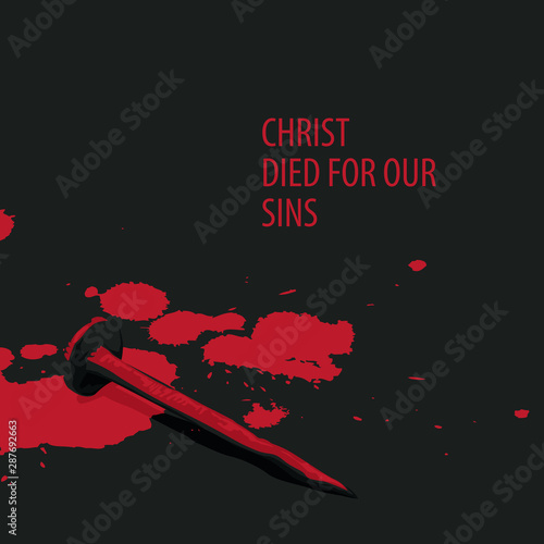 Canvas Print Vector religious illustration or banner with words Christ died for our sins, wit