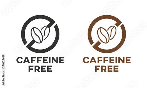 Obraz na płótnie Caffeine free icon sign. Isolated coffee beans vector design.