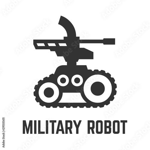 Murais de parede Military robot icon army tracked autonomous self-drive vehicle platform with a machine gun or weapon symbol