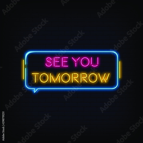 See you Tomorrow Neon Signs Style Text Vector Fototapeta