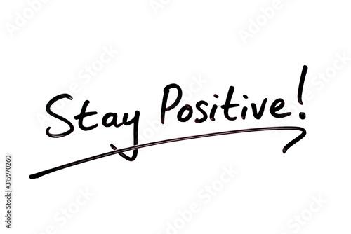 Fotografie, Obraz Stay Positive!