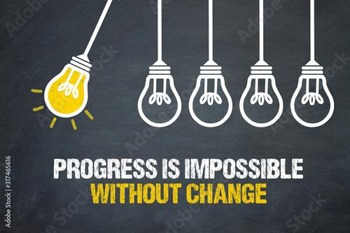 Postęp jest niemożliwy bez zmian