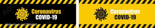 Fotografia Warning coronavirus sign on banner