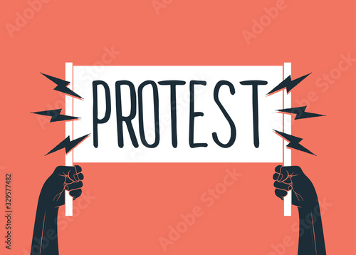 Fotografia Two black raised up hands silhouette holding white banner with Protest caption on it