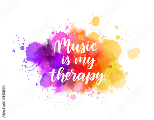 Photographie Music is my therapy lettering on watercolor splash