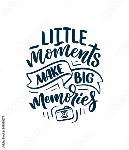Photo Travel life style inspiration quote about good memories, hand drawn lettering poster