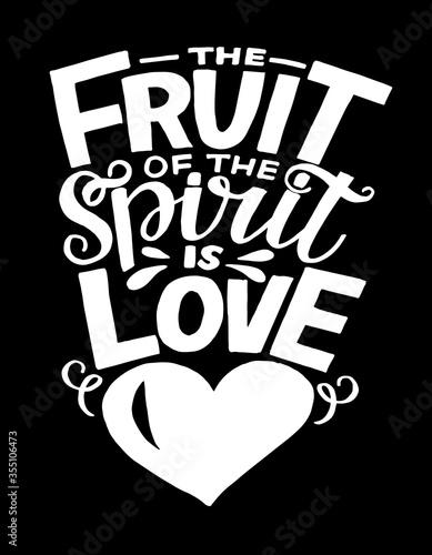 Wallpaper Mural Hand lettering The Fruit of spirit is love on black background.