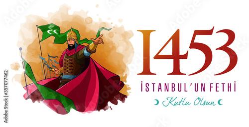 Canvas Print 1453 istanbul'un Fethi Kutlu Olsun, Translation: Happy Conquest of Istanbul