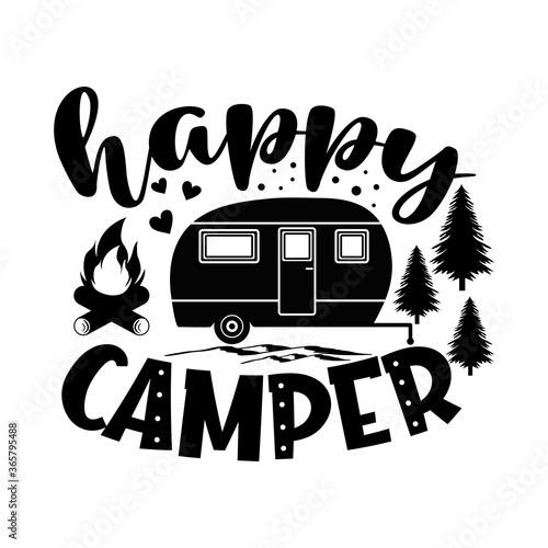 Tela Happy camper motivational slogan inscription