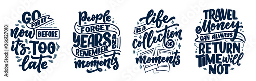 Photo Set with life style inspiration quotes about travel and good moments, hand drawn lettering slogans for posters and prints