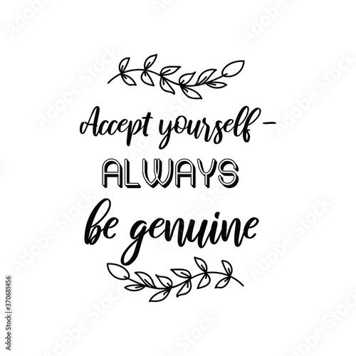 фотография Accept yourself - always be genuine. Vector Quote