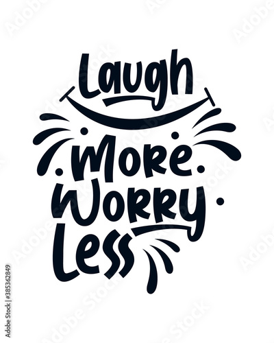Canvas Print Laugh more worry less. stylish typography design.