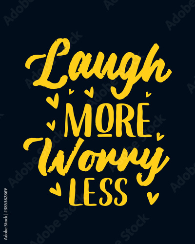 Photo Laugh more worry less. stylish typography design.