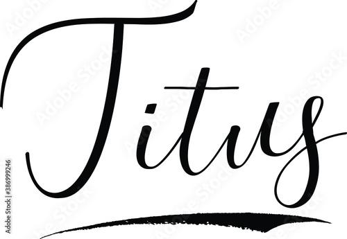 Obraz na płótnie Titus -Male Name Cursive Calligraphy on White Background
