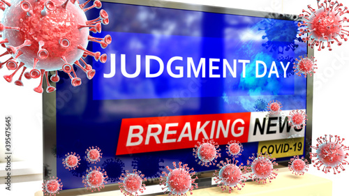 Fotografie, Obraz Covid, judgment day and a tv set showing breaking news - pictured as a tv set wi