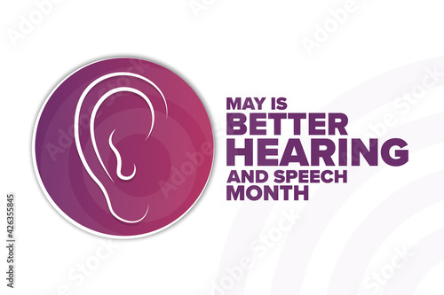 Photo May is Better Hearing and Speech Month