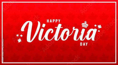 Obraz na płótnie Happy victoria day  modern creative banner, design concept, social media post t