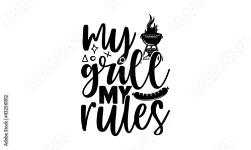 Fotografie, Obraz My grill my rules - Barbecue t shirts design, Hand drawn lettering phrase, Calli