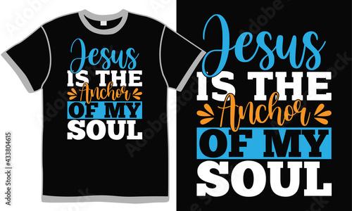 Fotografie, Tablou jesus is the anchor of my soul, typography style design, faithful prayer greetin