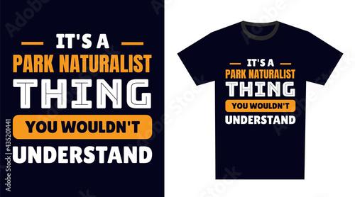 Stampa su Tela park naturalist T Shirt Design