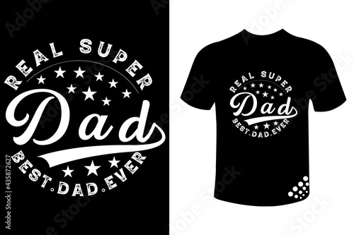 Canvas-taulu Real super dad best dad ever - father's day typography t-shirt design