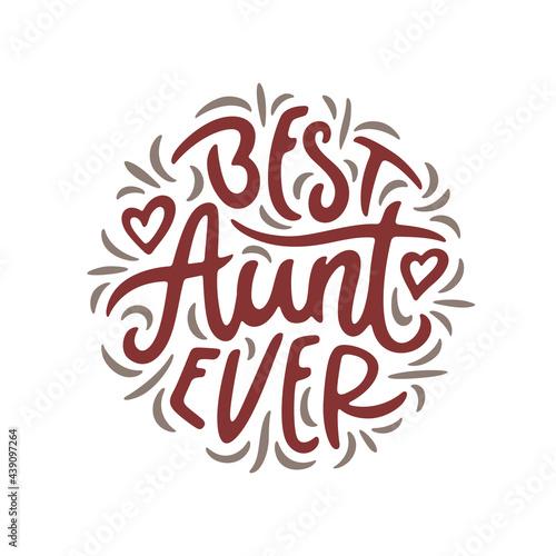 Canvas-taulu Best aunt ever slogan quote typography