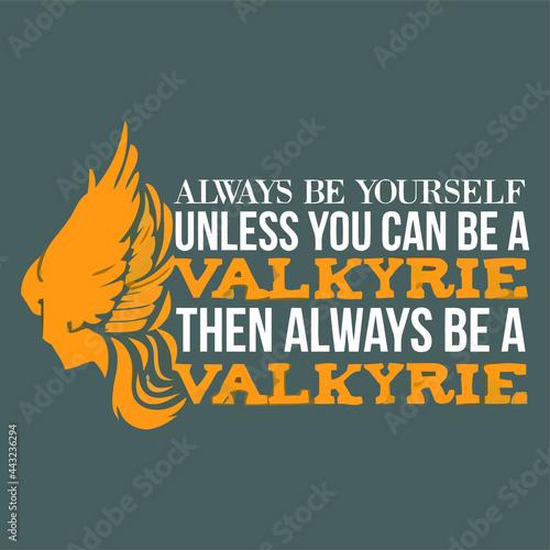 Obraz na płótnie always be yourself valkyrie art idea art tie dye design vector illustration for