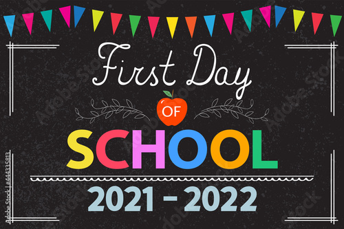 Foto First Day of School 2021-2022 banner, card, poster, announcement, invitation