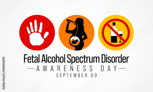 Obraz na plátně International Fetal alcohol spectrum disorder awareness day (FASD) is observed every year on September 9, in recognition of the importance of alcohol free pregnancy