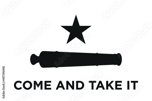 Fototapeta Republic of Texas Flag. Come and Take it. canon and Lonely Star.