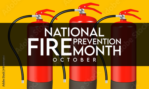 Canvas Print National Fire Prevention month is observed every year in October, to raise fire safety awareness, and help ensure our home and family is protected