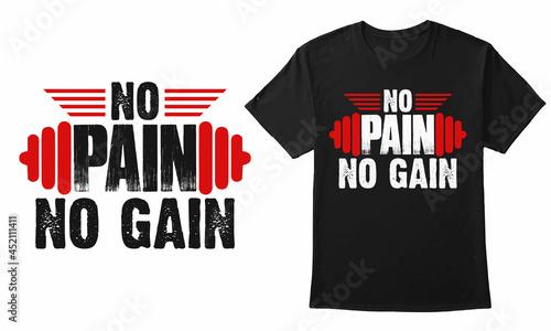 Photo No Pain No Gain Gym Vector Design For T-Shirt, Mug, Banner, Poster, Etc