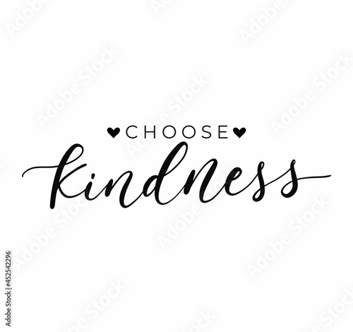 Canvas Print Choose Kindness inspirational design with hand drawn calligraphy and hearts