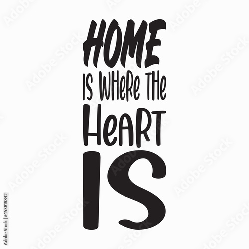 Valokuvatapetti home is where the heart is letter quote