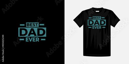 Canvas-taulu Best dad ever typography premium t-shirt design