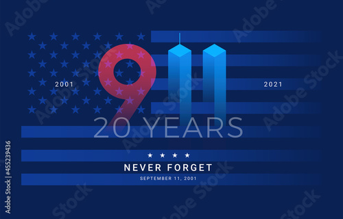 9 11 Patriot Day 20 Years USA - patriotic background blue. Never forget September 11, 2001 - vector