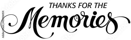 Valokuva Thanks for the memories - custom calligraphy text