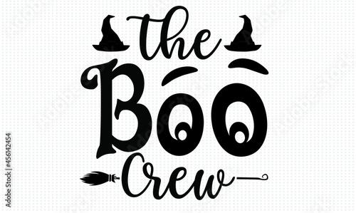 Fotografie, Obraz the boo crew Halloween t shirt design