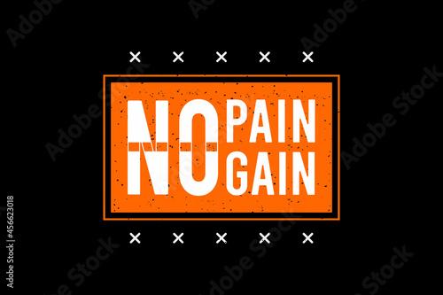 Canvas Print No pain no gain,t-shirt merchandise mockup typography