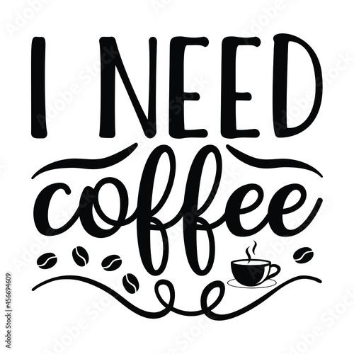I need coffee Fototapet