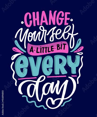 Fotografia Cute motivation hand drawn doodle lettering quote about life