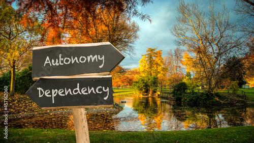 Canvastavla Street Sign to Autonomy versus Dependency