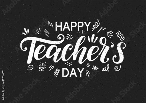 Fototapeta Happy Teacher's Day hand sketched typography on blackboard textured imitation