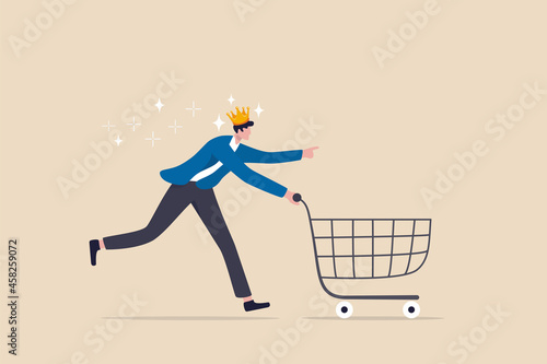 Customer is king, client want is most important, user experience or customer centric marketing strategy concept, happy man customer wearing king crown running with shopping cart ready to buy product.