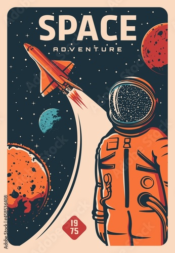 Astronaut and spaceship, spaceman on rocket flight to space and galaxy planets, vector retro poster Fototapet